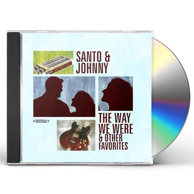 Santo & Johnny THE WAY WE WERE & OTHER FAVORITES CD