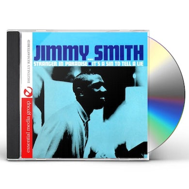 Jimmy Smith STRANGER IN PARADISE: IT'S A SIN TO TELL A LIE CD