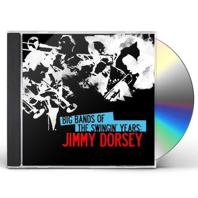 BIG BANDS SWINGIN YEARS: JIMMY DORSEY CD