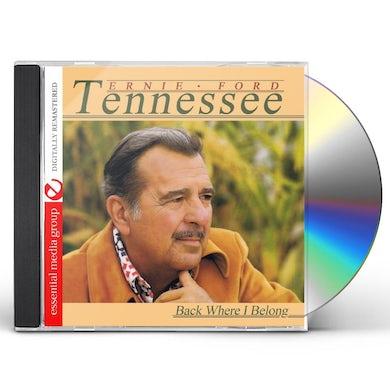 Tennessee Ernie Ford BACK WHERE I BELONG CD