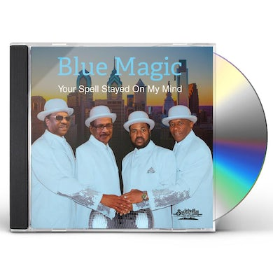 Blue Magic YOUR SPELL STAYED ON MY MIND CD