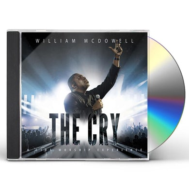 William McDowell THE CRY CD