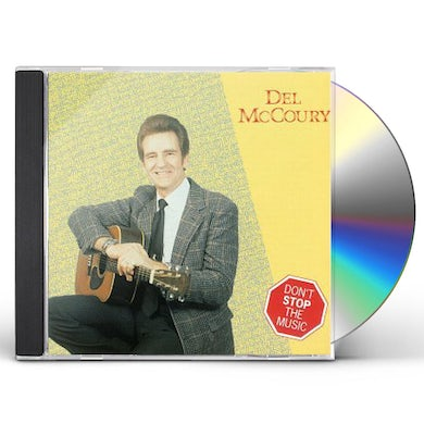 Del Mccoury DON'T STOP THE MUSIC CD