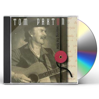 Tom Paxton WEARING THE TIME CD