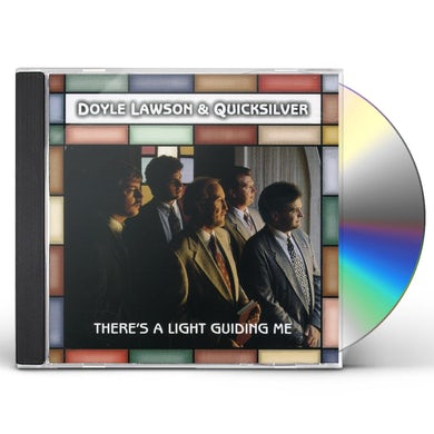 Doyle Lawson & Quicksilver THERE'S A LIGHT GUIDING ME CD