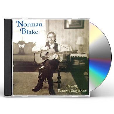 Norman Blake FAR AWAY DOWN ON A GEORGIA FARM CD