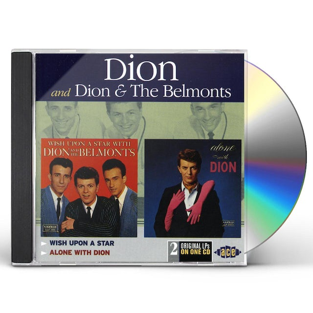 Dion & The Belmonts WISH UPON A STAR / ALONE WITH DION CD
