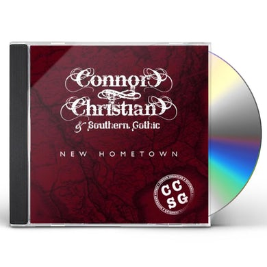 Connor Christian & Southern Gothic NEW HOMETOWN CD