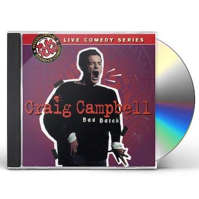 Craig Campbell BAD BATCH CD