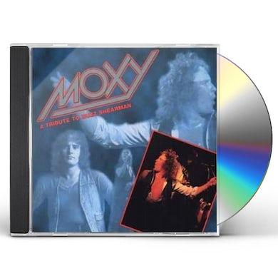 Moxy TRIBUTE TO BUZZ SHEARMAN CD