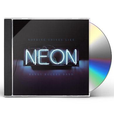 Randy Rogers NOTHING SHINES LIKE NEON CD