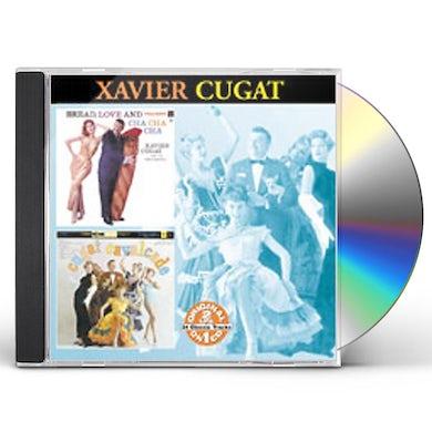 Xavier Cugat BREAD LOVE & CHA CHA CHA / CUGAT CALVALCADE CD