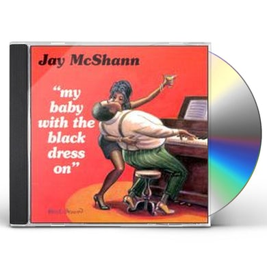 Jay McShann MY BABY WITH THE BLACK DRESS ON CD