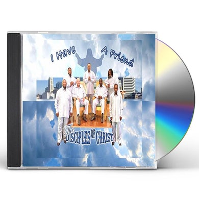 Disciples of Christ I HAVE A FRIEND CD