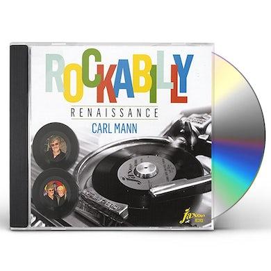 Carl Mann ROCKABILLY RENAISSANCE CD