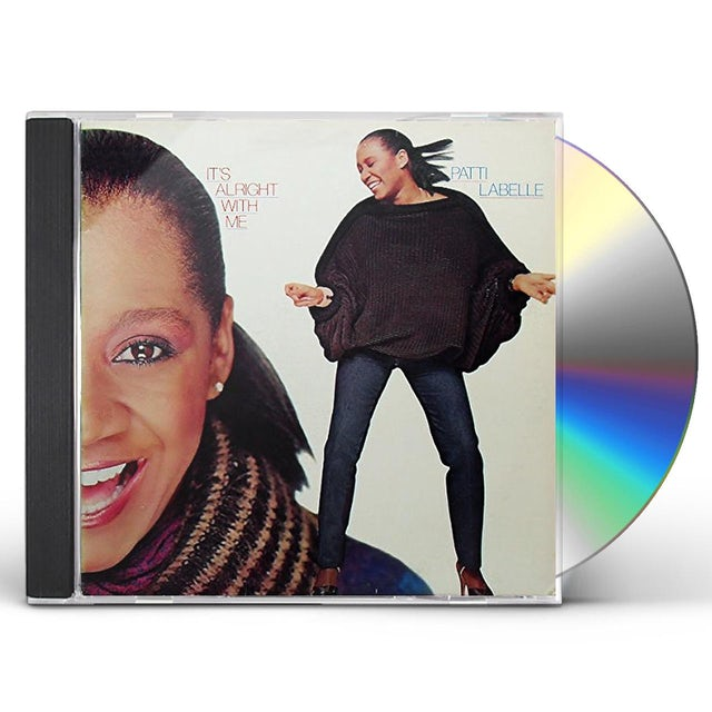 Patti LaBelle IT'S ALRIGHT WITH ME CD