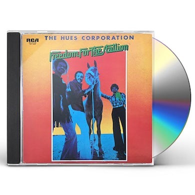 Hues Corporation FREEDOM FOR THE STALLION CD