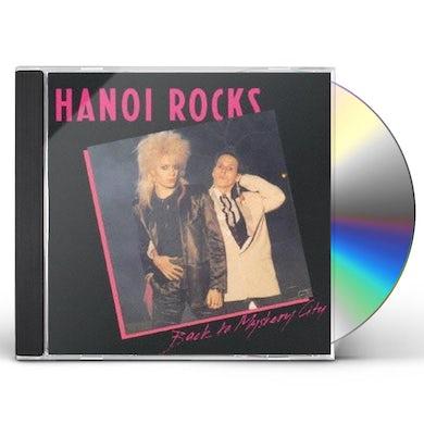 Hanoi Rocks BACK TO MYSTERY CITY CD