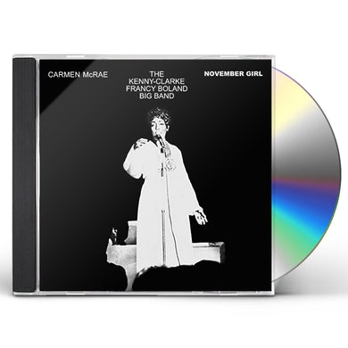 Carmen McRae NOVEMBER GIRL (& KENNY CLARKE-FRANCY BOLAND BAND) CD
