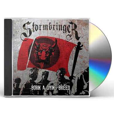 Stormbringer BORN A DYING BREED CD