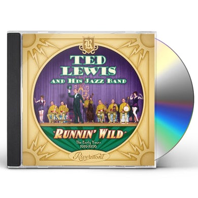 Ted Lewis RUNNIN' WILD: THE EARLY YEARS (1919-1926) CD