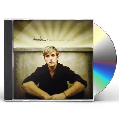 Dave Barnes BROTHER BRING THE SUN CD
