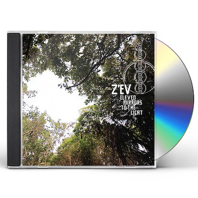 Zev ELEVEN MIRRORS TO THE LIGHT CD