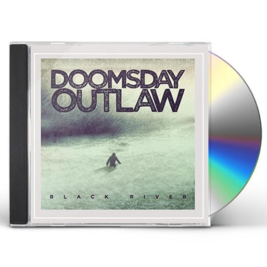 Doomsday Outlaw BLACK RIVER CD