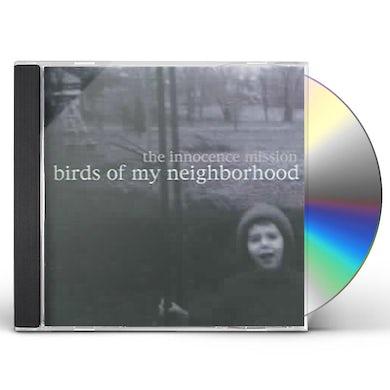 Innocence Mission BIRDS OF MY NEIGHBORHOOD CD