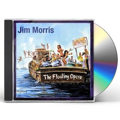 Jim Morris FLOATING OPERA CD