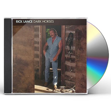 Rick Lance DARK HORSES CD