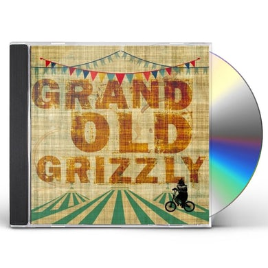GRAND OLD GRIZZLY CD