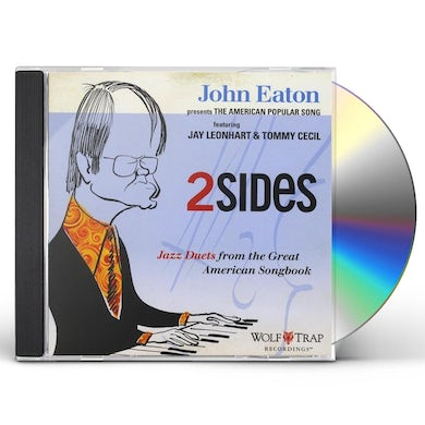 John Eaton TWO SIDES: JAZZ DUETS GREAT AMERICAN SONG BOOK CD