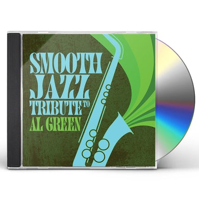 Smooth Jazz All Stars TRIBUTE TO AL GREEN CD