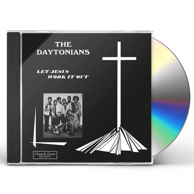 Daytonians LET JESUS WORK IT OUT CD