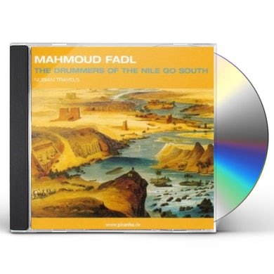 Mahmoud Fadl DRUMMERS OF THE NILE GO SOUTH: NUBIAN TRAVELS CD