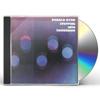 Donald Byrd STEPPING INTO TOMORROW CD