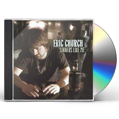Eric Church SINNERS LIKE ME CD