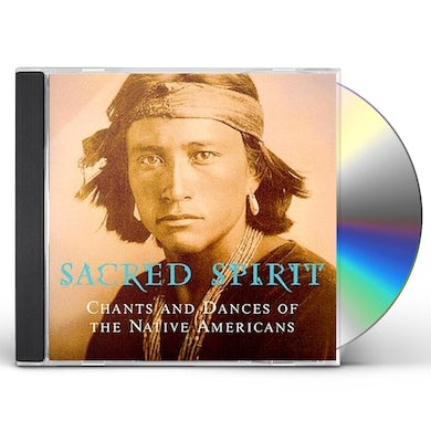Sacred Spirit CHANTS & DANCES OF NATIVE AMERICANS CD
