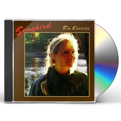 Eva Cassidy SONGBIRD CD
