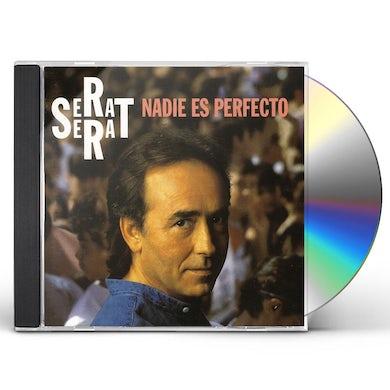 Joan Manuel Serrat NADIE ES PERFECTO CD