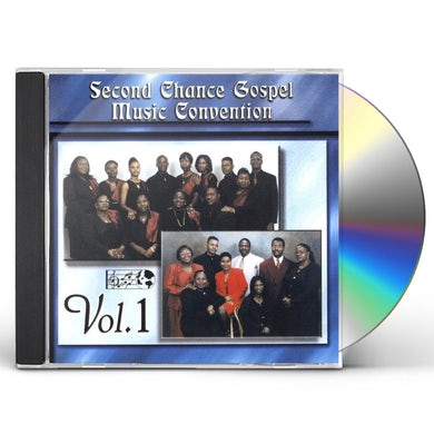 Second Chance GOSPEL MUSIC CONVENTION 1 CD