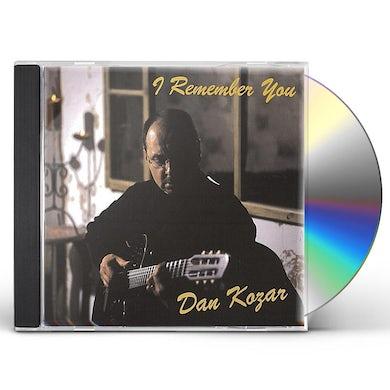 Dan Kozar I REMEMBER YOU CD