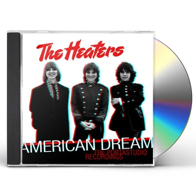 Heaters AMERICAN DREAM: THE PORTASTUDIO RECORDINGS CD