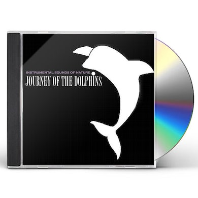 Sounds of Nature JOURNEY OF THE DOLPHINS CD