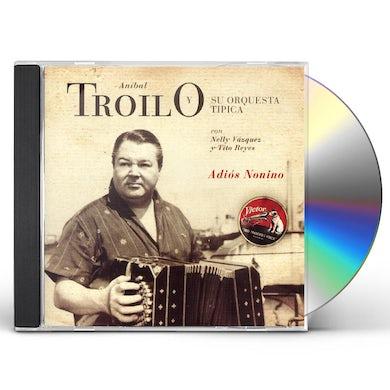 Anibal Troilo ADIOS NONIMO CD