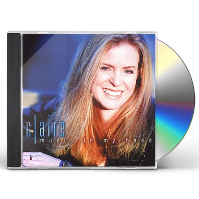 Claire MUSIC IN MY HEAD CD