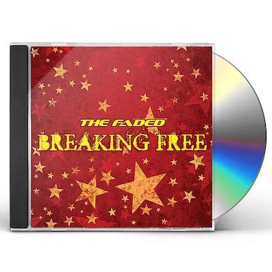 Faded BREAKING FREE CD
