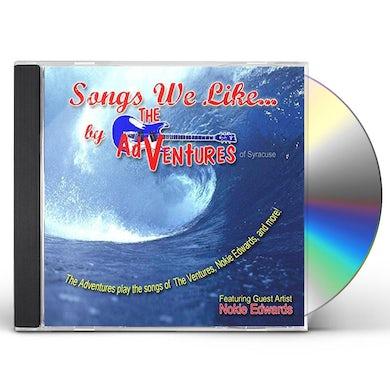 Adventures SONGS WE LIKE CD