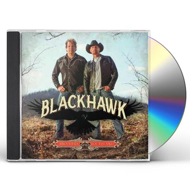 BlackHawk BROTHERS OF THE SOUTHLAND CD